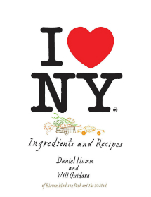 I Love NY Cookbook by Daniel Humm & Will Guidara